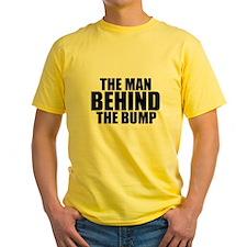 THE MAN BEHIND THE BUMP T-Shirt