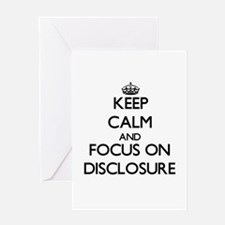 Keep Calm and focus on Disclosure Greeting Cards
