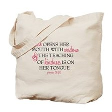 Proverbs 31:26 Speaks with Wisdom & Kindn Tote Bag
