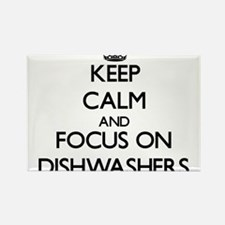 Keep Calm and focus on Dishwashers Magnets