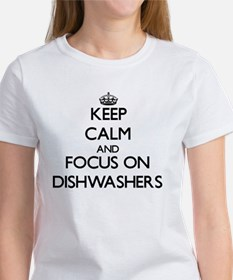 Keep Calm and focus on Dishwashers T-Shirt