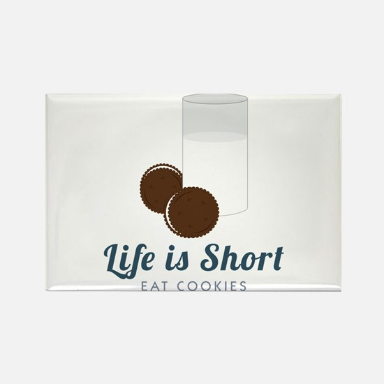 Life is Short Magnets