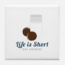 Life is Short Tile Coaster