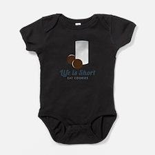 Life is Short Baby Bodysuit