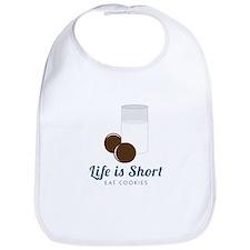 Life is Short Bib