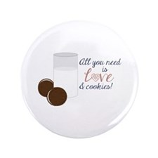 """Love & Cookies 3.5"""" Button"""