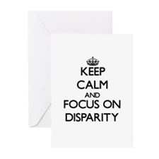 Keep Calm and focus on Disparity Greeting Cards