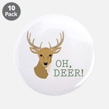 """Oh, Deer! 3.5"""" Button (10 pack)"""