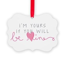 Im Yours Ornament
