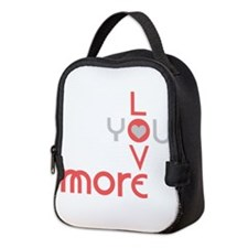 Love You More Neoprene Lunch Bag