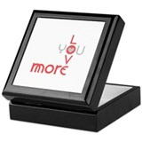 Love you more Square Keepsake Boxes