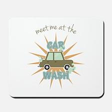 Meet me at the car wash Mousepad