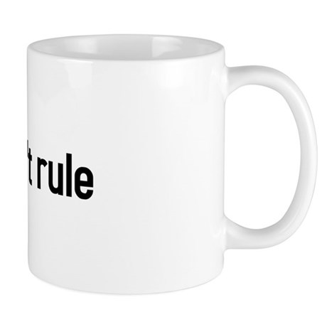 pigs shouldnt rule Mug