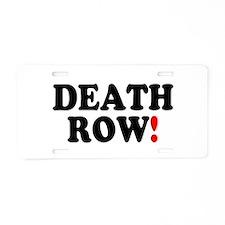 DEATH ROW! Aluminum License Plate