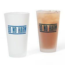 Do No Harm Drinking Glass