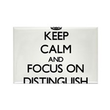 Keep Calm and focus on Distinguish Magnets