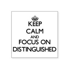 Keep Calm and focus on Distinguished Sticker