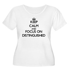 Keep Calm and focus on Distinguished Plus Size T-S