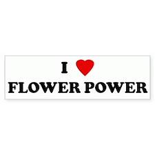 I Love FLOWER POWER Bumper Bumper Sticker