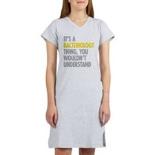 Its A Bacteriology Thing Women's Nightshirt