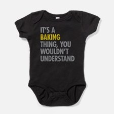 Its a Baking Thing Baby Bodysuit