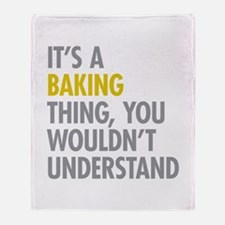 Its a Baking Thing Throw Blanket