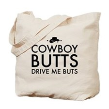 Cowboy BUTTS Drive Me Buts Tote Bag