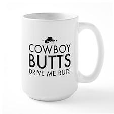 Cowboy BUTTS Drive Me Buts Mugs