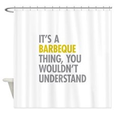 Its A Barbeque Thing Shower Curtain