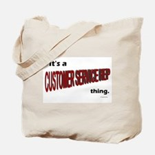 Customer Service Rep Tote Bag