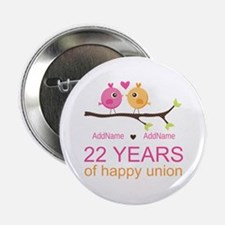 """22nd Wedding Anniversary Personalized 2.25"""" Button"""