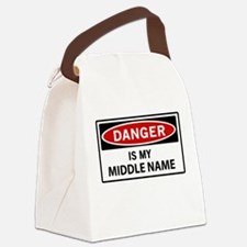 DANGER is my middle name Canvas Lunch Bag