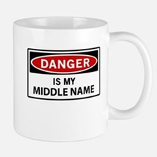 DANGER is my middle name Mugs