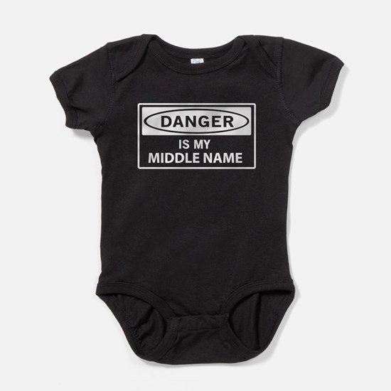 DANGER is my middle name Baby Bodysuit