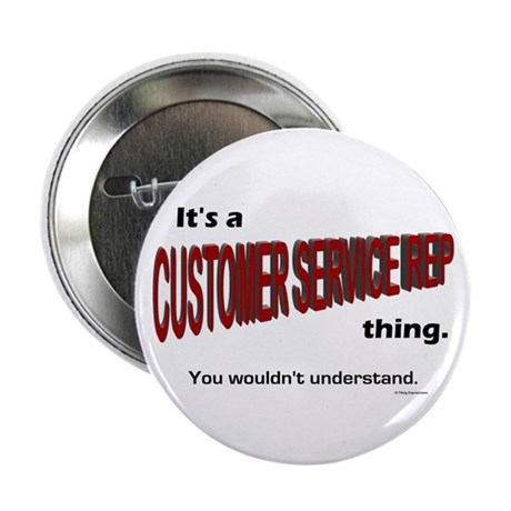 "Customer Service Rep 2.25"" Button (10 pack)"