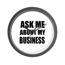 Ask me about my Business Wall Clock