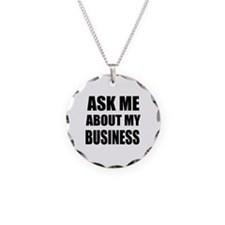 Ask me about my Business Necklace