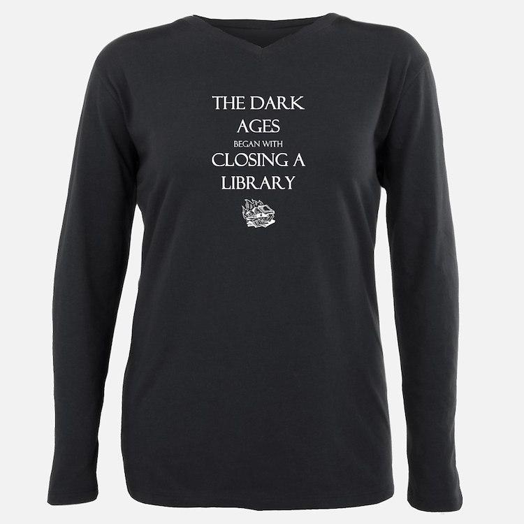 The Dark Ages Began... T-Shirt