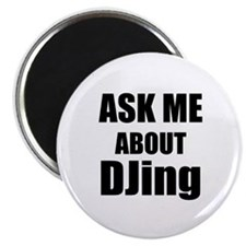 Ask me about DJing Magnets