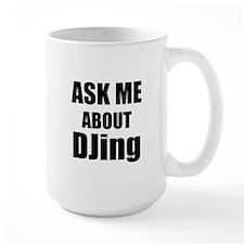 Ask me about DJing Mugs