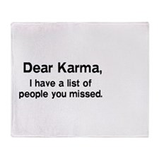 Dear Karma, I have a list of people you missed. Th