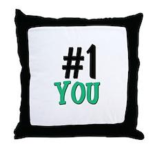 Number 1 YOU Throw Pillow
