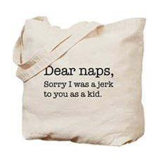 Dear naps, Sorry I was a jerk to you as a kid. Tot