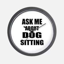 Ask me about Dog sitting Wall Clock