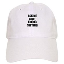 Ask me about Dog sitting Baseball Cap