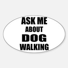 Ask me about Dog walking Decal