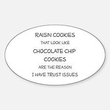 Raisin Cookies that look like Choco Decal