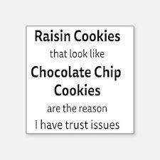 """Raisin Cookies that look li Square Sticker 3"""" x 3"""""""