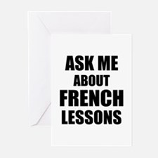 Ask me about French lessons Greeting Cards