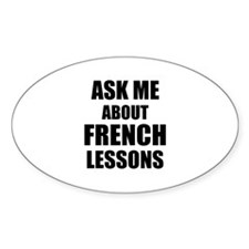 Ask me about French lessons Decal